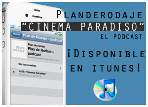 El podcast de Plan de Rodaje: 'Cinema Paradiso' disponible iTunes